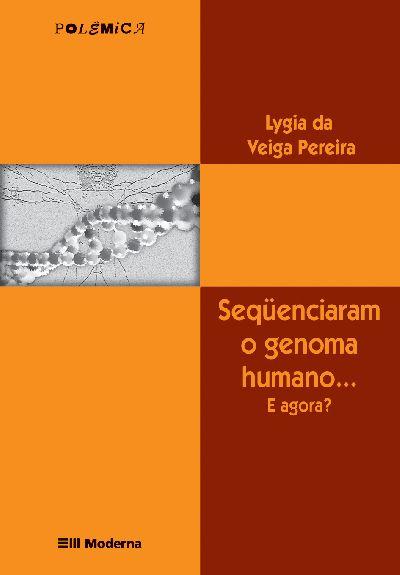 Capa Sequenciaram o genoma humano...E agora?