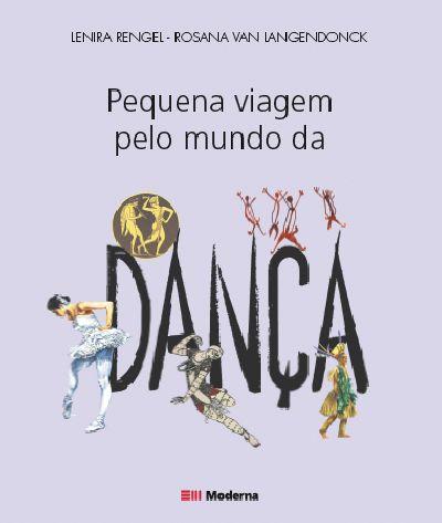 Capa Pequena viagem pelo mundo da dança