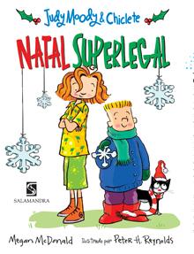 Capa Judy Moody e Chiclete - Natal superlegal