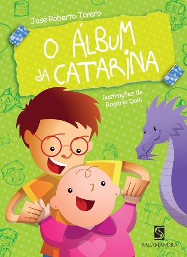 Capa O Álbum da Catarina