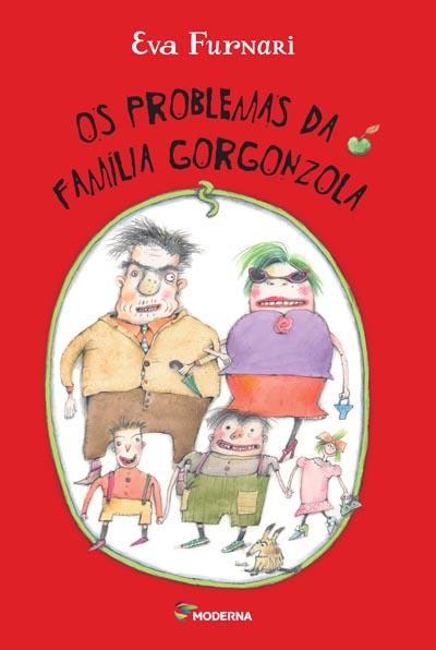 Capa Os problemas da família Gorgonzola