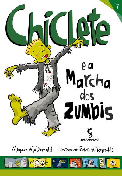 Capa Chiclete e a marcha dos zumbis