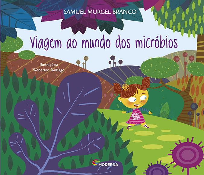Capa Viagem ao mundo dos micróbios