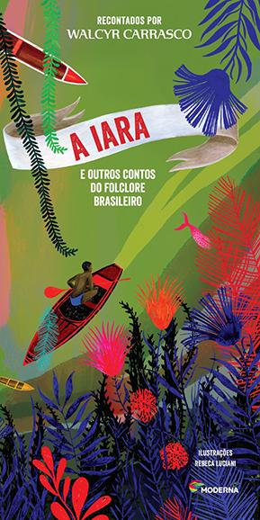 Capa A Iara e outros contos do folclore brasileiro