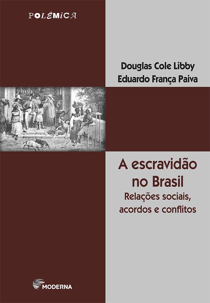 Capa A escravidão no Brasil