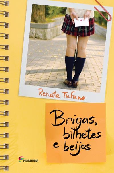 Capa Brigas, bilhetes e beijos