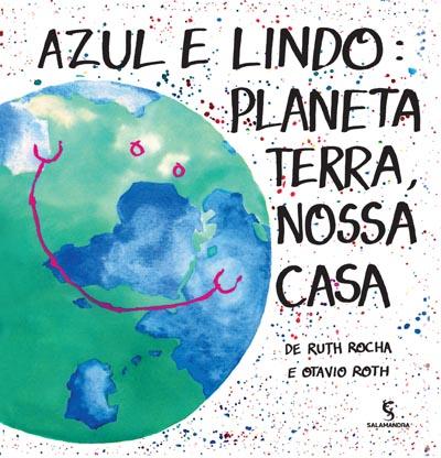 Capa Azul e lindo: planeta Terra, nossa casa