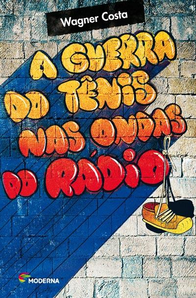 Capa A guerra do tênis nas ondas do rádio