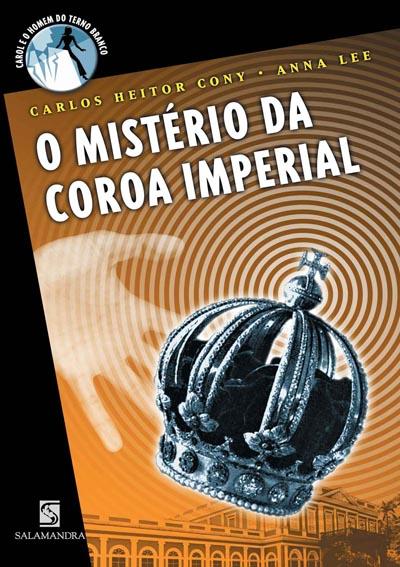 Capa O mistério da Coroa Imperial