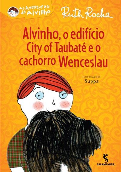 Capa Alvinho, o edifício City of Taubaté e o cachorro Wenceslau