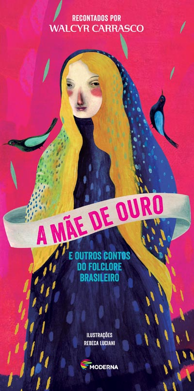 Capa A Mãe de Ouro e outros contos do folclore brasileiro