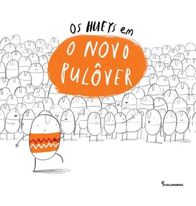 Capa Os Hueys em: O novo pulôver
