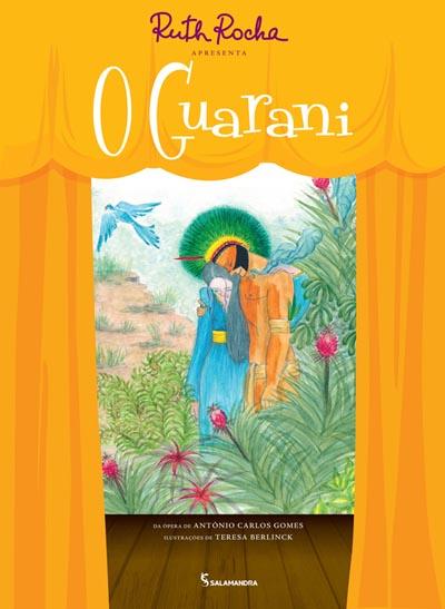 Capa Ruth Rocha apresenta O Guarani