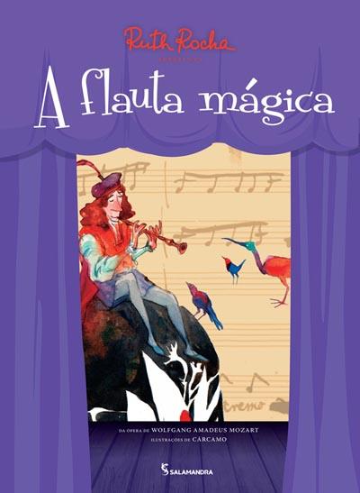 Capa Ruth Rocha apresenta A Flauta Mágica