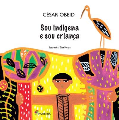 Capa Sou indígena e sou criança