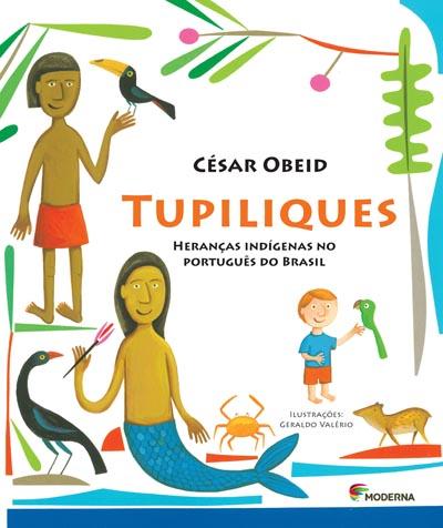 Capa Tupiliques