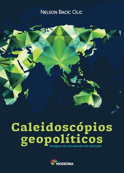 Capa Caleidoscópios geopolíticos