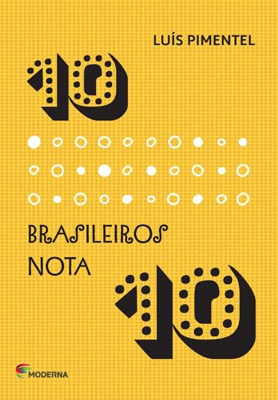Capa 10 brasileiros nota 10